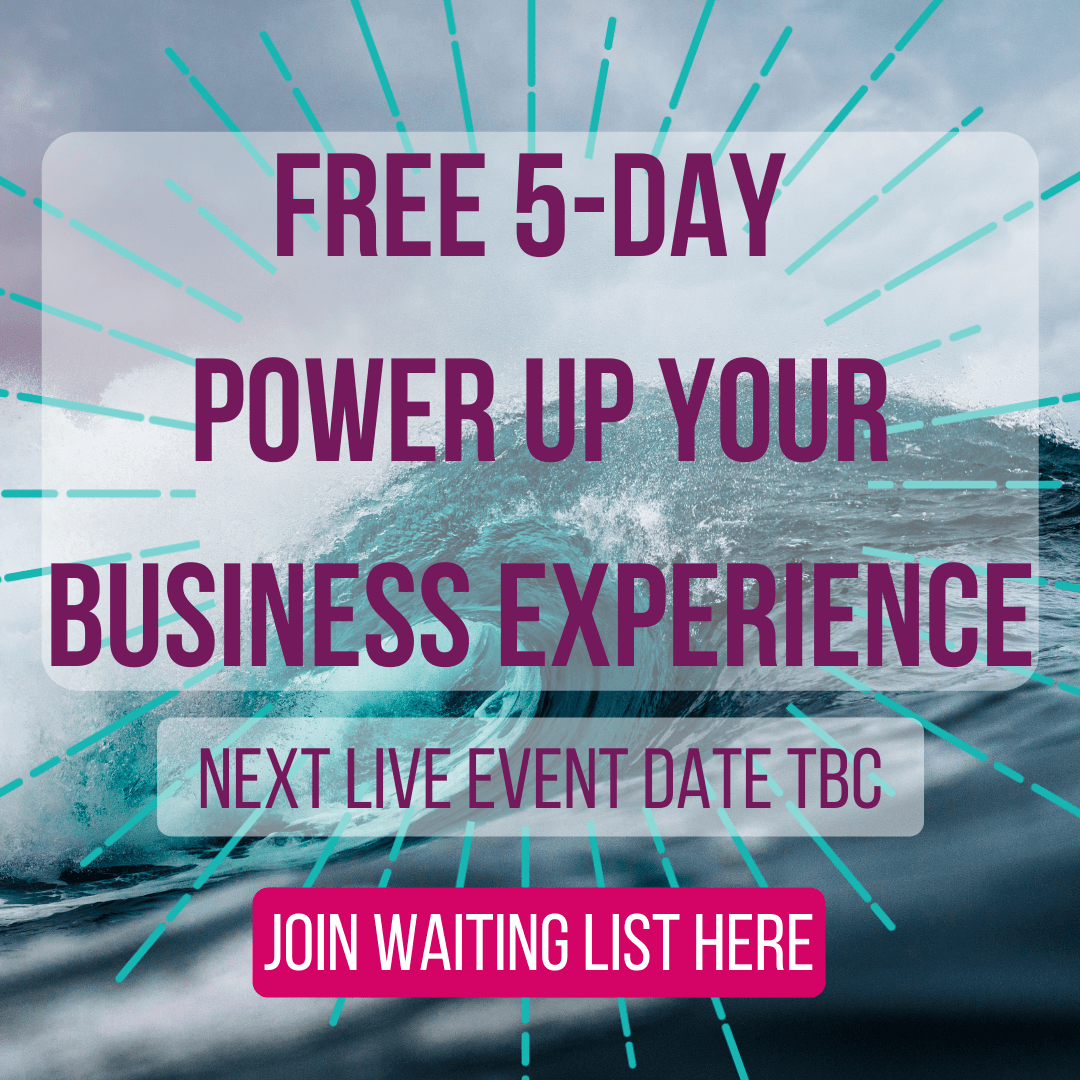 Join waiting list for free 5-day power up your business experience live event